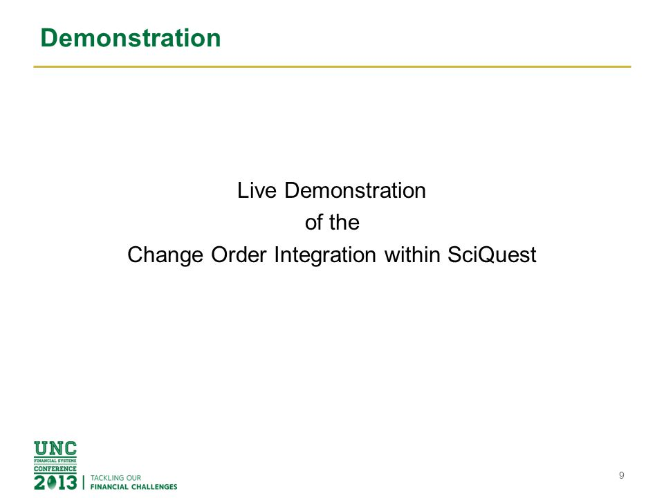 Live Demonstration of the Change Order Integration within SciQuest