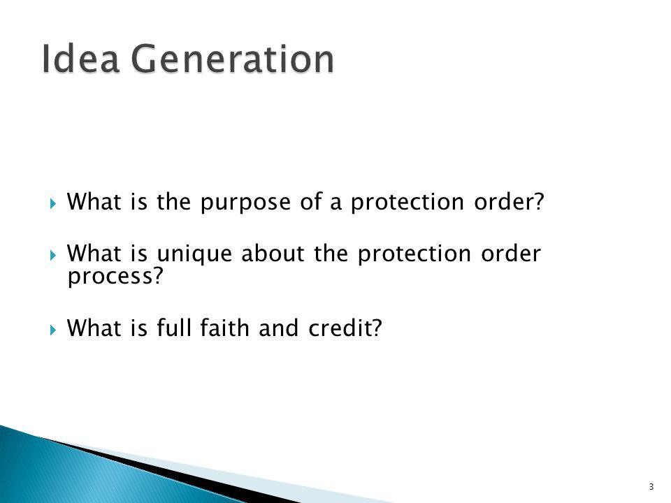 Idea Generation What is the purpose of a protection order