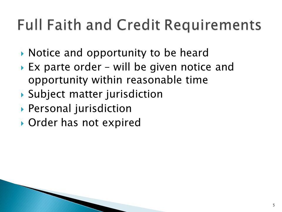 Full Faith and Credit Requirements
