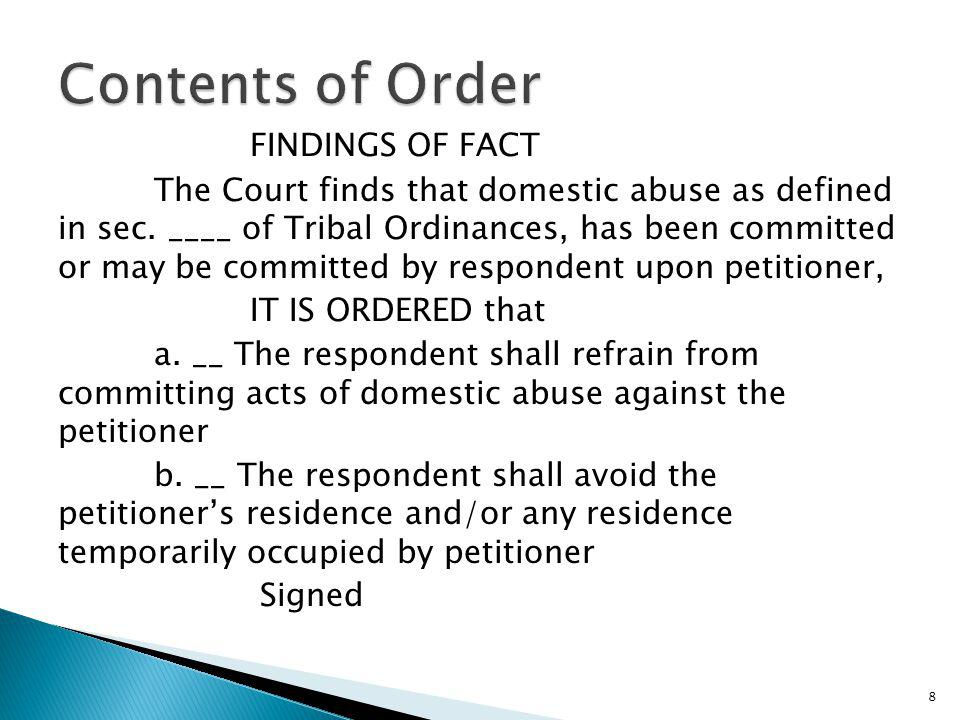 Contents of Order FINDINGS OF FACT