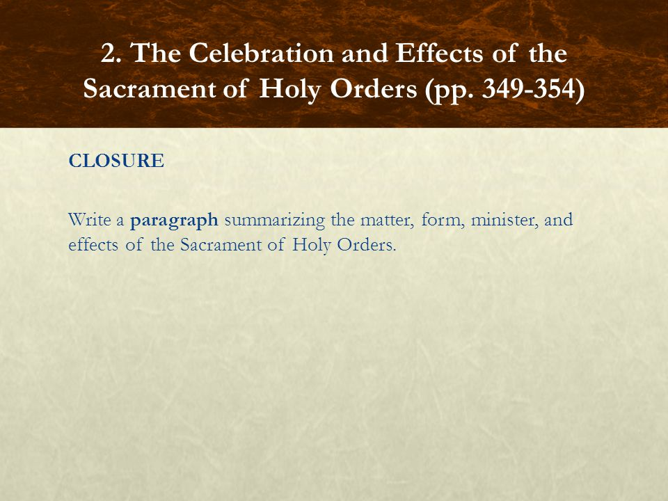 2. The Celebration and Effects of the Sacrament of Holy Orders (pp