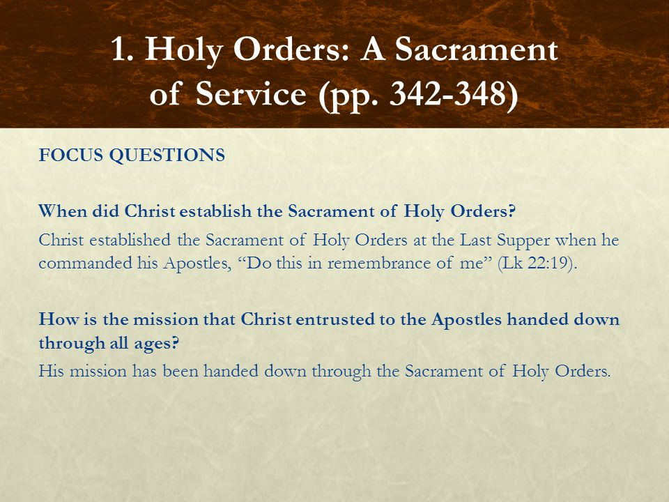 1. Holy Orders: A Sacrament of Service (pp. 342-348)
