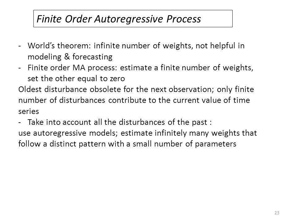 Finite Order Autoregressive Process