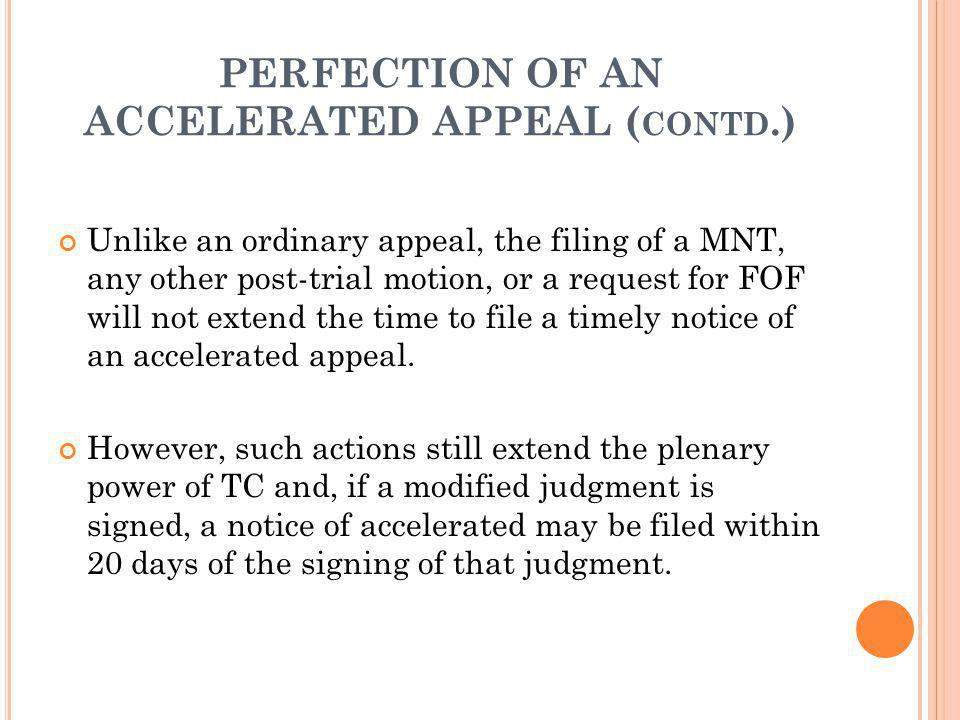 PERFECTION OF AN ACCELERATED APPEAL (contd.)