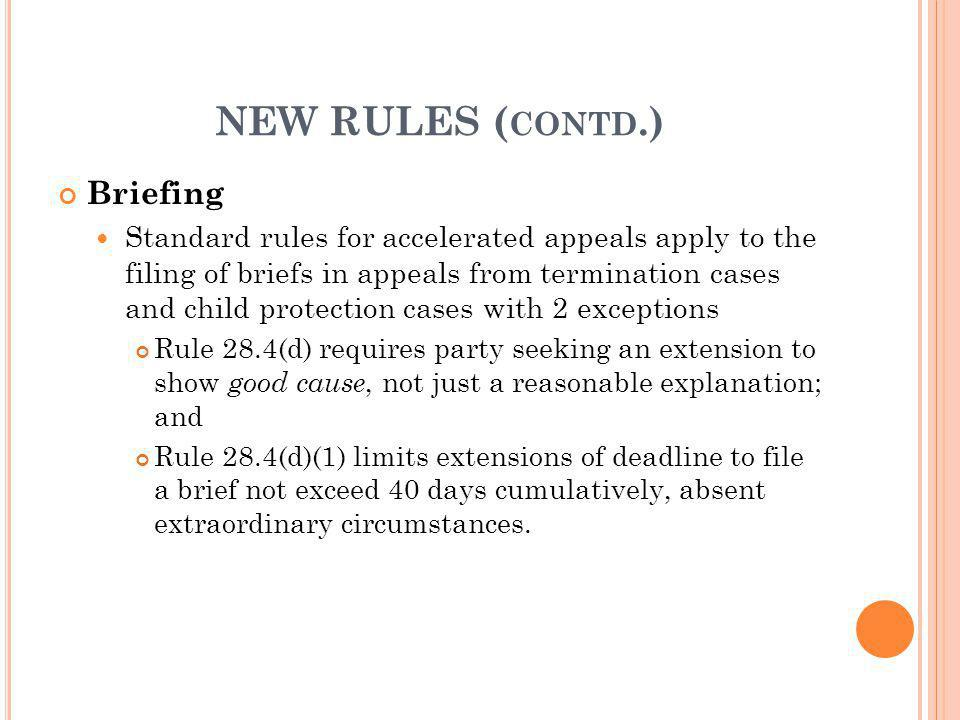 NEW RULES (contd.) Briefing