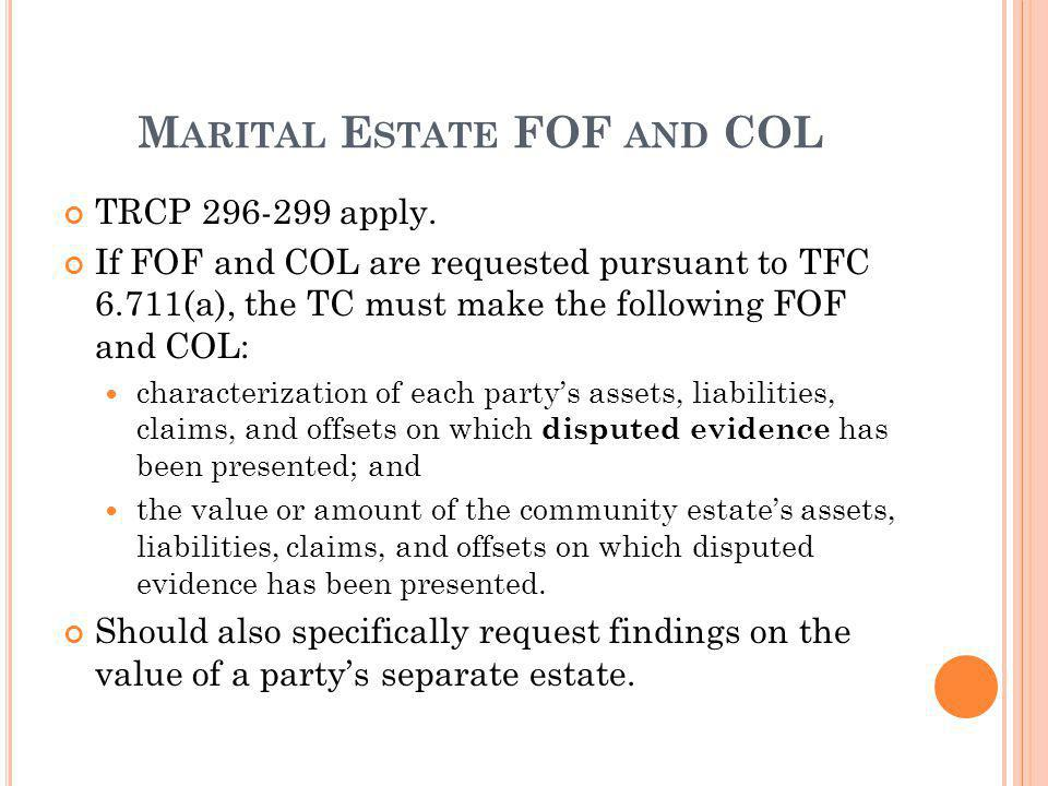 Marital Estate FOF and COL