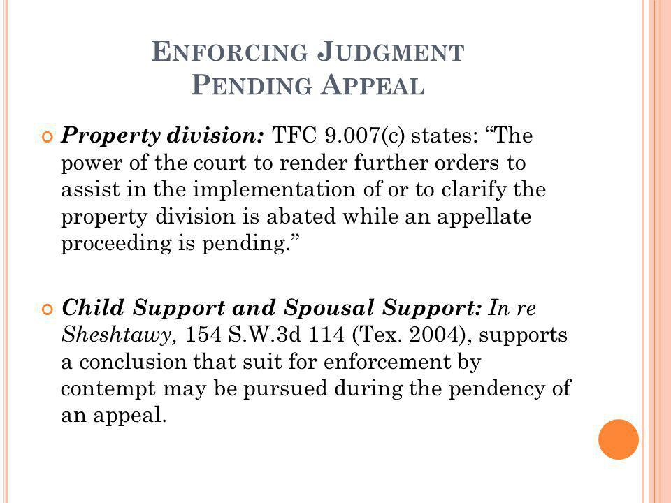 Enforcing Judgment Pending Appeal