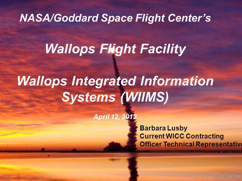 Wallops Flight Facility Wallops Integrated Information Systems (WIIMS)