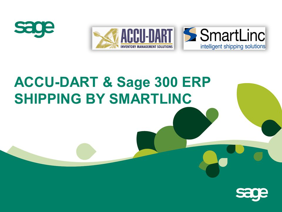 ACCU-DART & Sage 300 ERP SHIPPING BY SMARTLINC