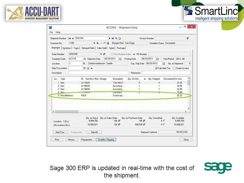 Sage 300 ERP is updated in real-time with the cost of