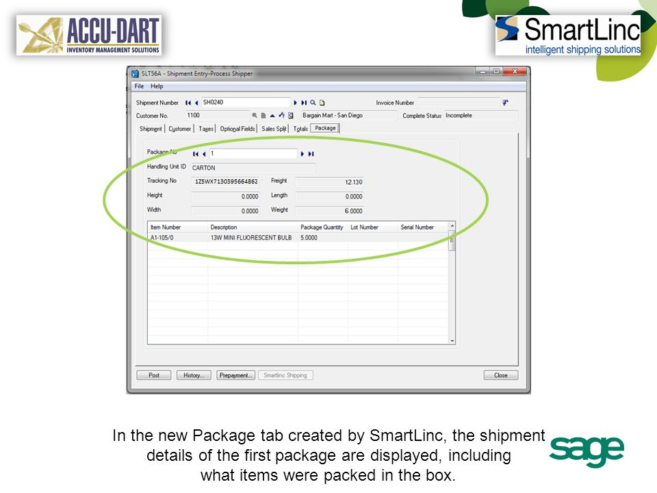 In the new Package tab created by SmartLinc, the shipment