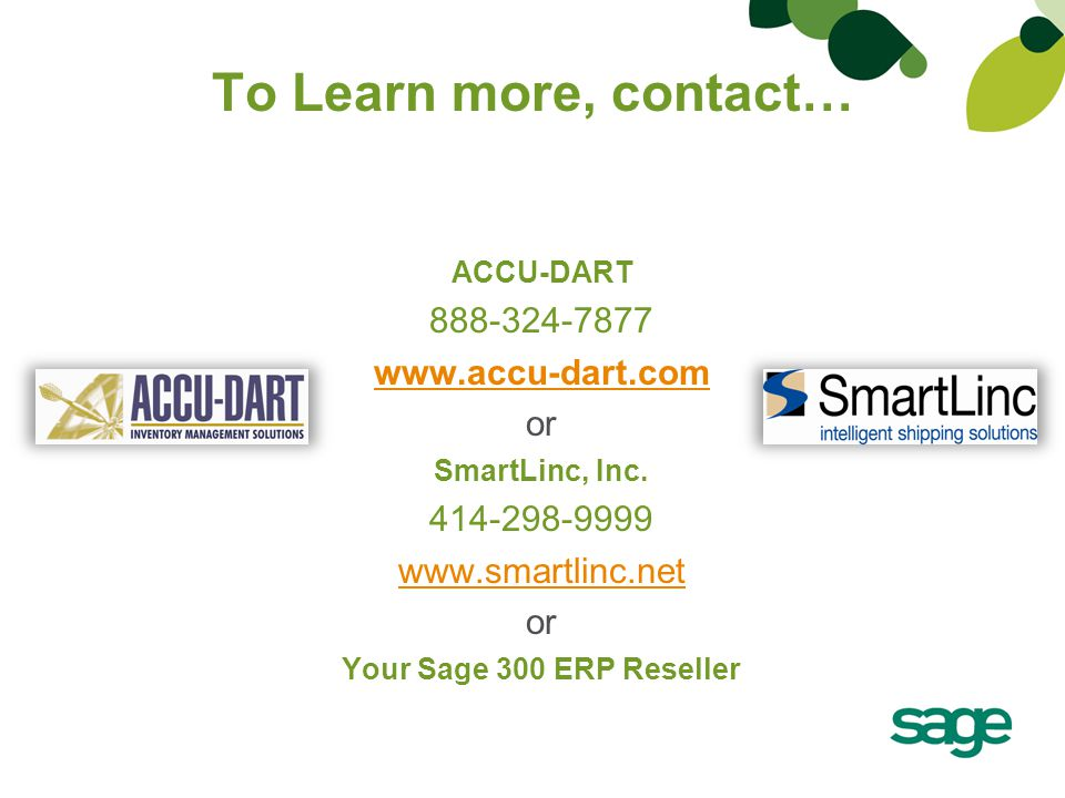 To Learn more, contact… 888-324-7877 www.accu-dart.com or 414-298-9999