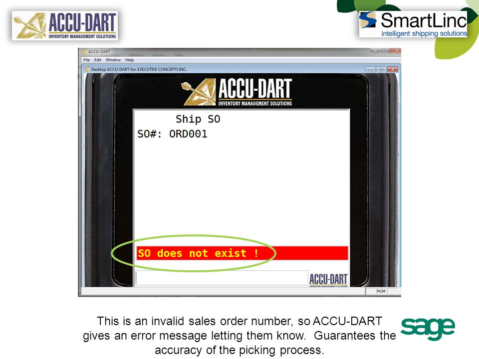 This is an invalid sales order number, so ACCU-DART