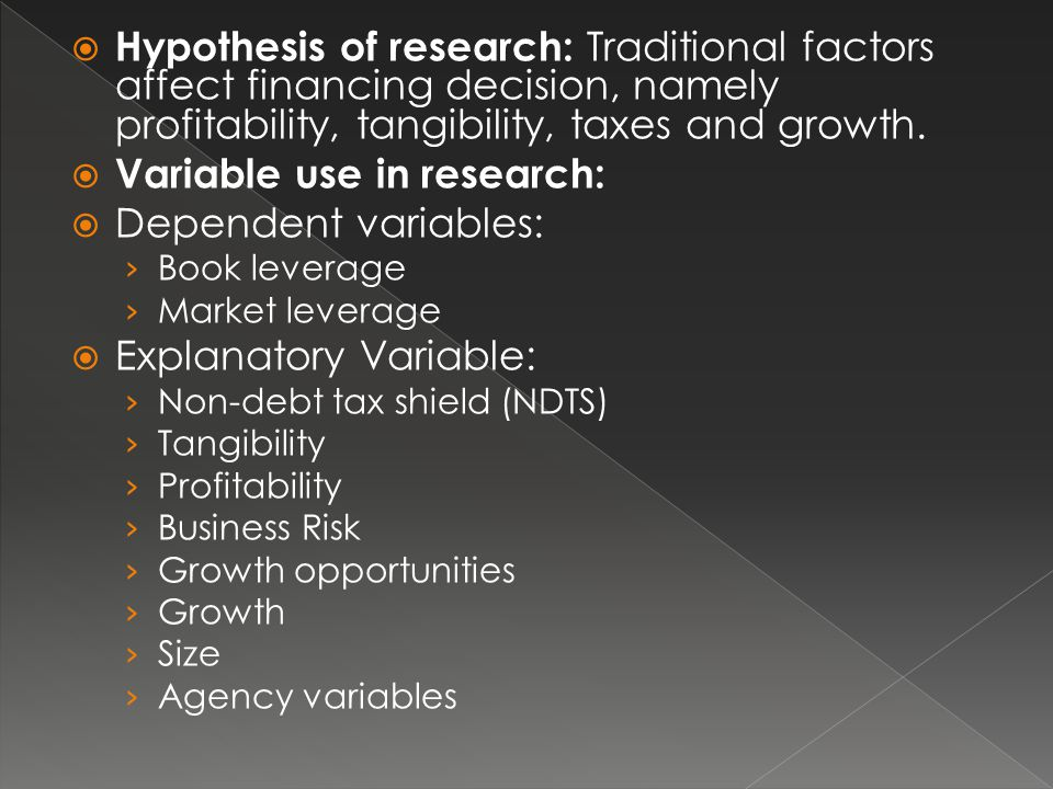 Variable use in research: Dependent variables:
