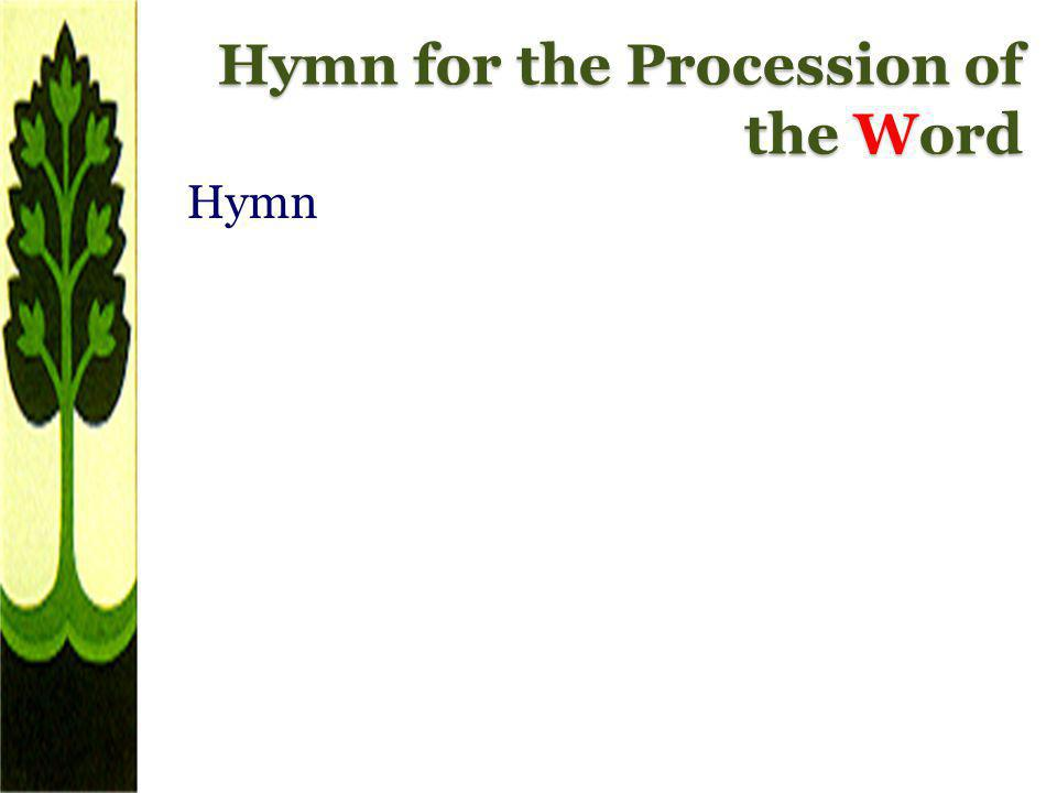 Hymn for the Procession of the Word