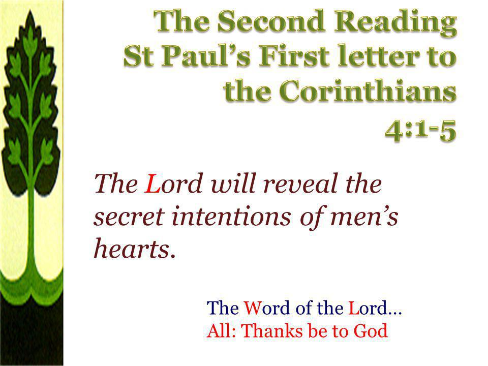 St Paul's First letter to the Corinthians 4:1-5