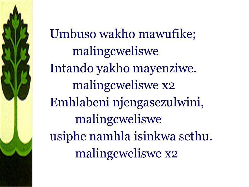 Umbuso wakho mawufike;