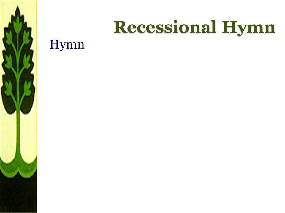 Recessional Hymn Hymn