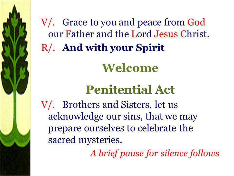 Welcome Penitential Act