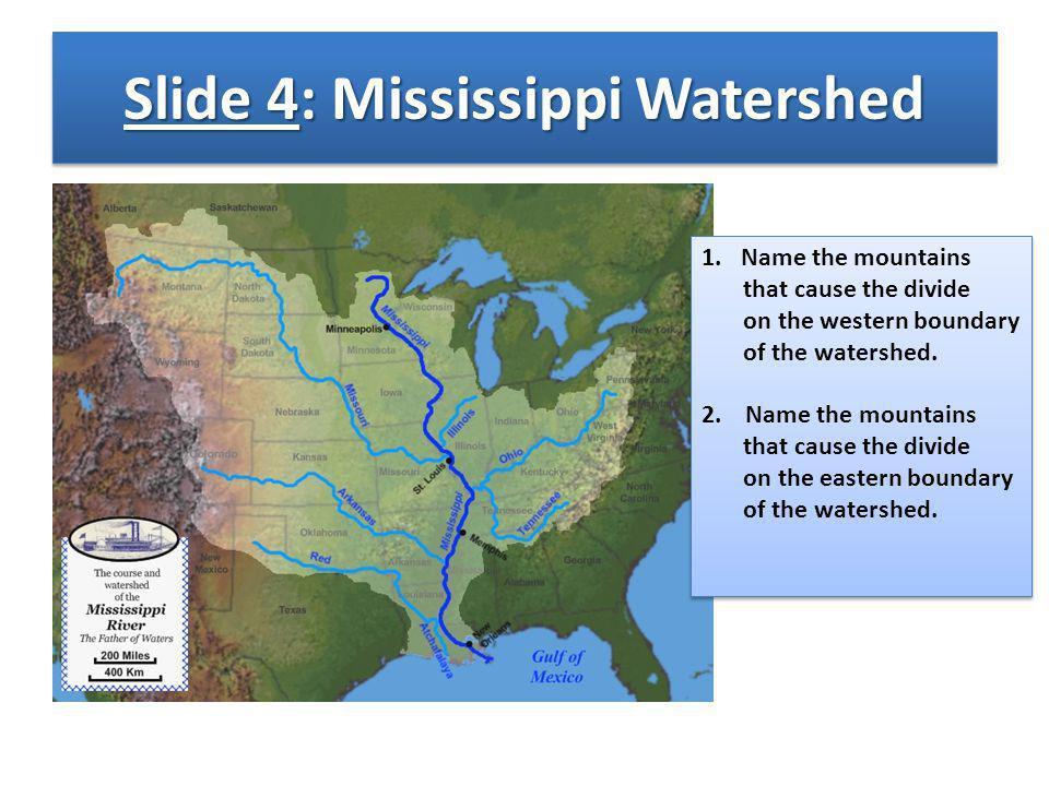 Slide 4: Mississippi Watershed