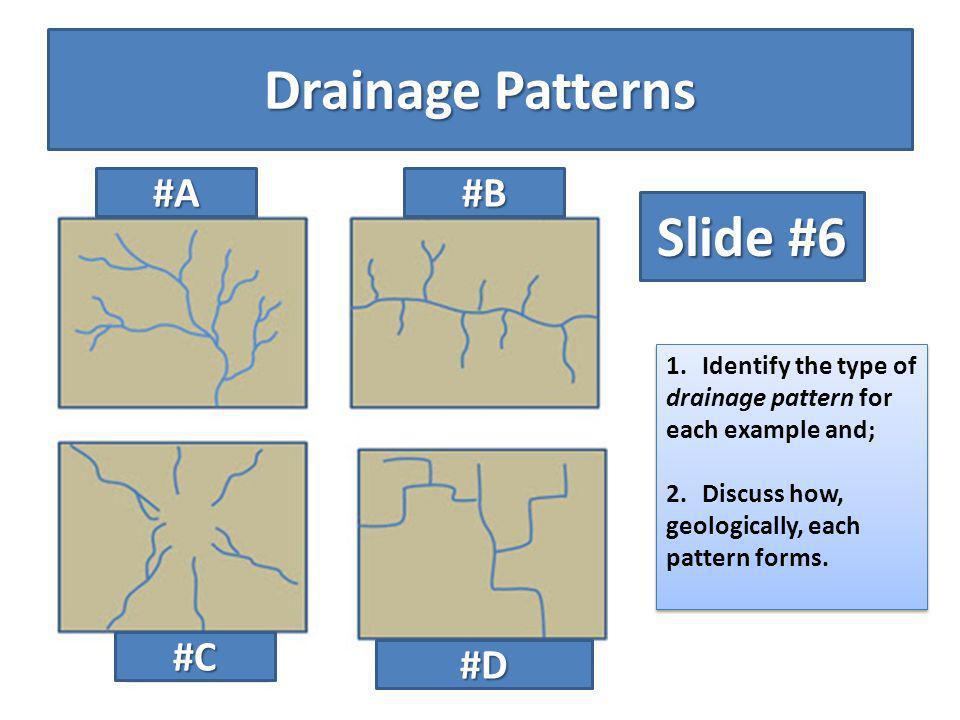 Drainage Patterns Slide #6