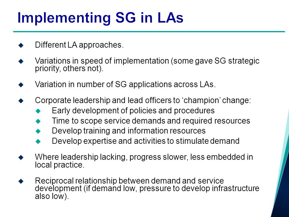 Implementing SG in LAs Different LA approaches.