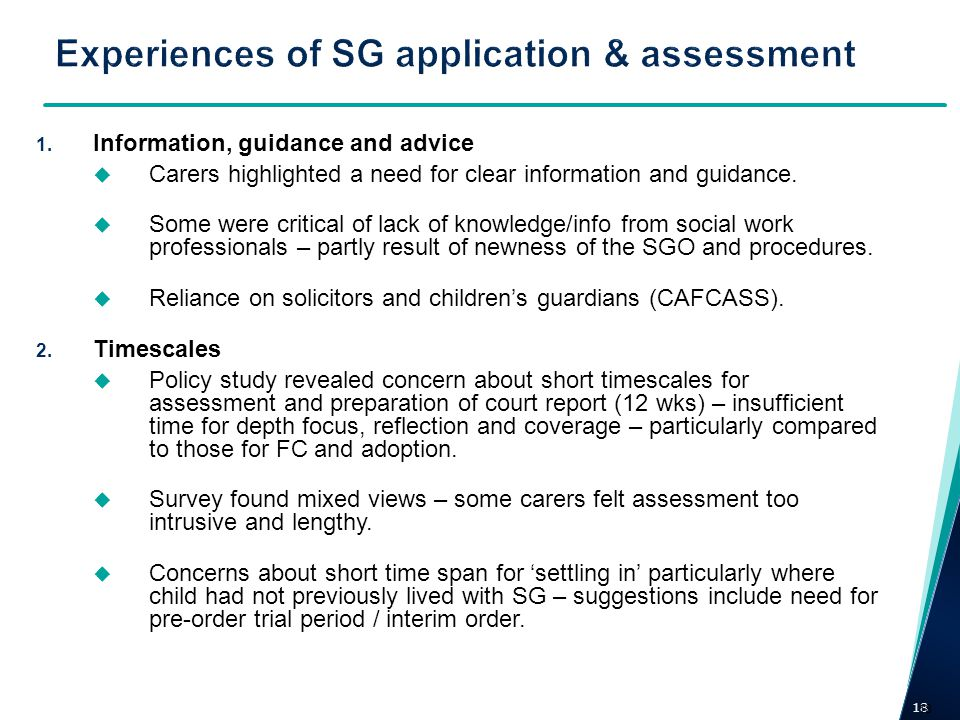 Experiences of SG application & assessment
