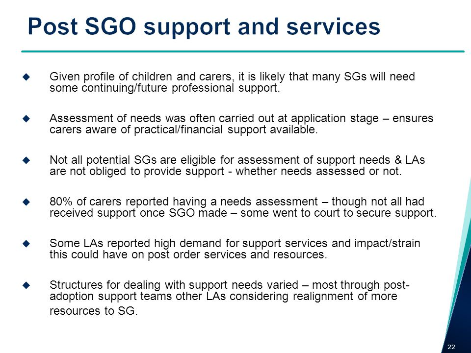 Post SGO support and services