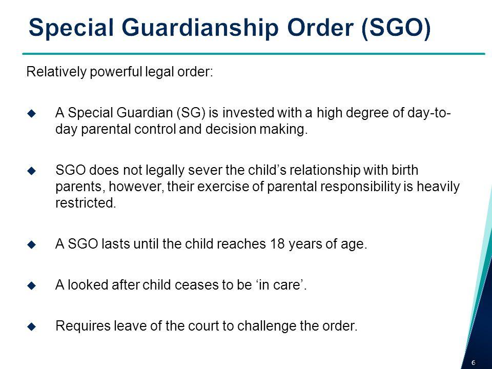 Special Guardianship Order (SGO)