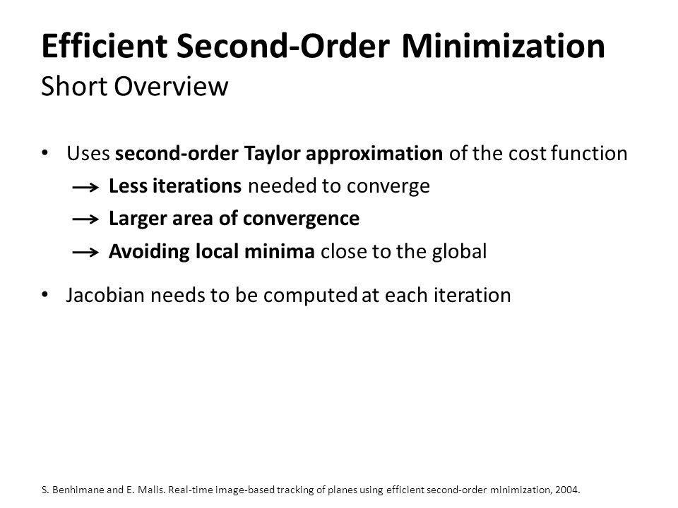 Efficient Second-Order Minimization Short Overview