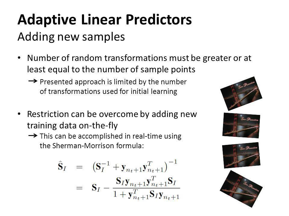 Adaptive Linear Predictors Adding new samples
