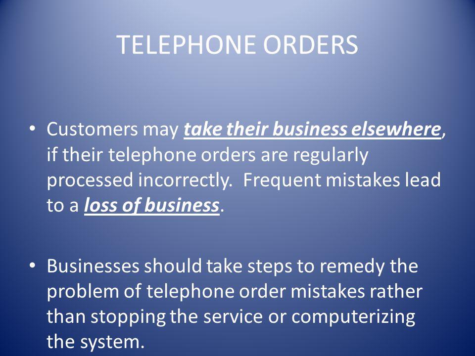 TELEPHONE ORDERS