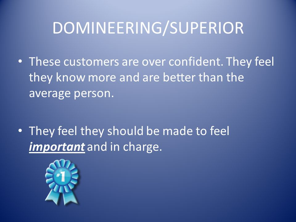 DOMINEERING/SUPERIOR