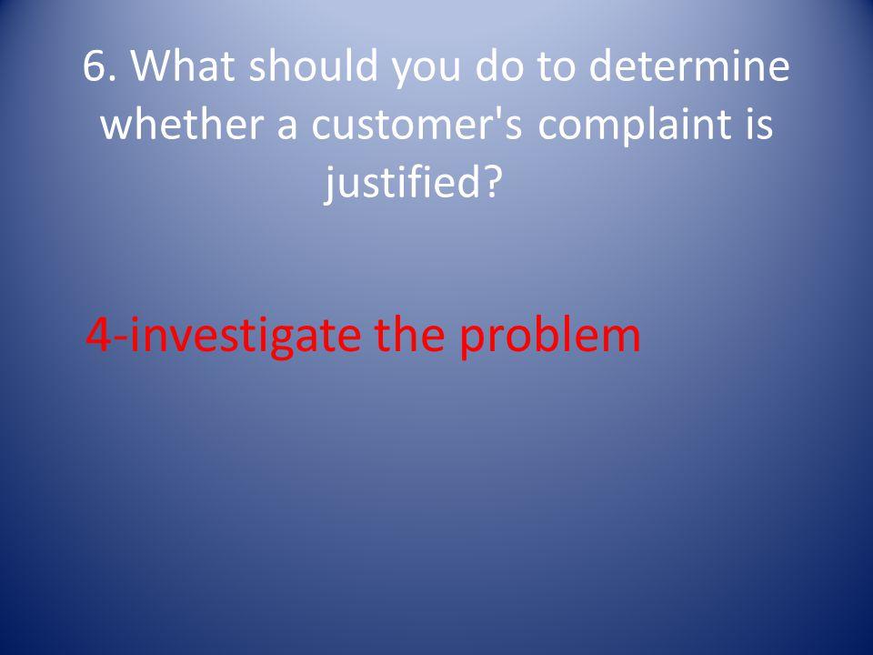 4-investigate the problem