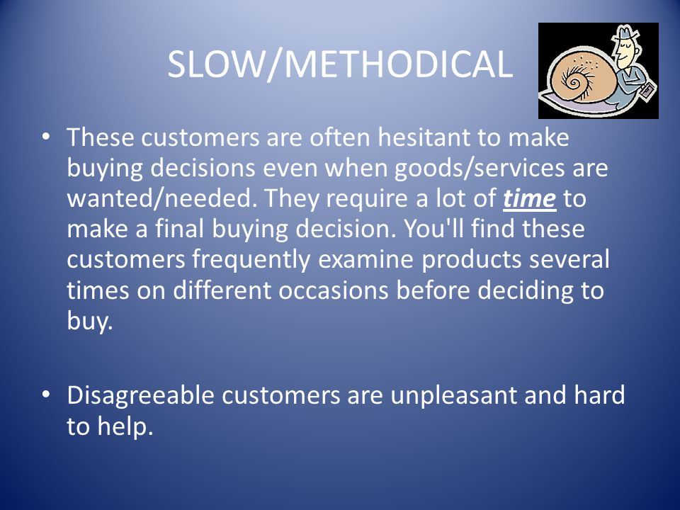 Service tend to be harder for customer to evaluate than goods