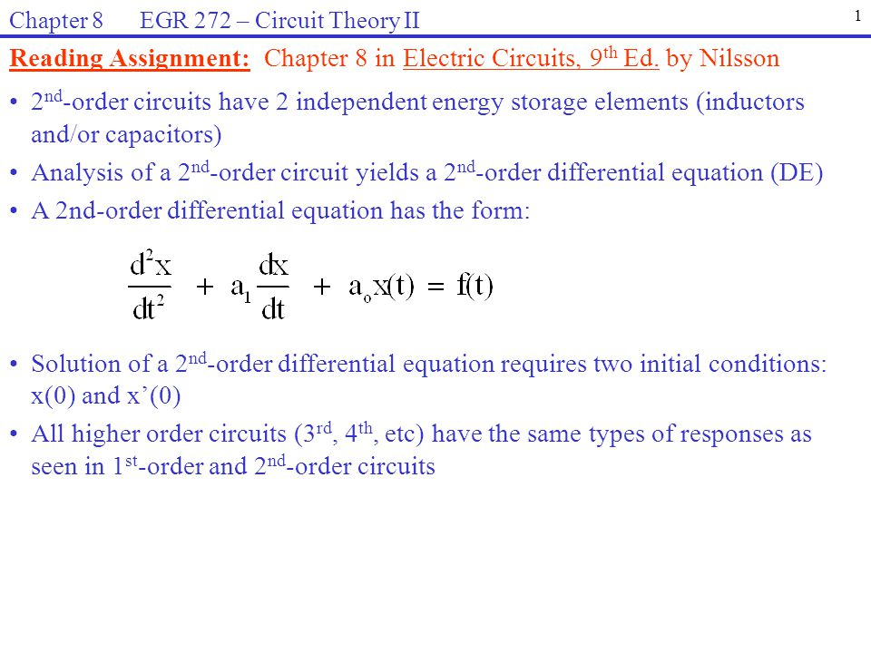 Reading Assignment: Chapter 8 in Electric Circuits, 9th Ed. by Nilsson