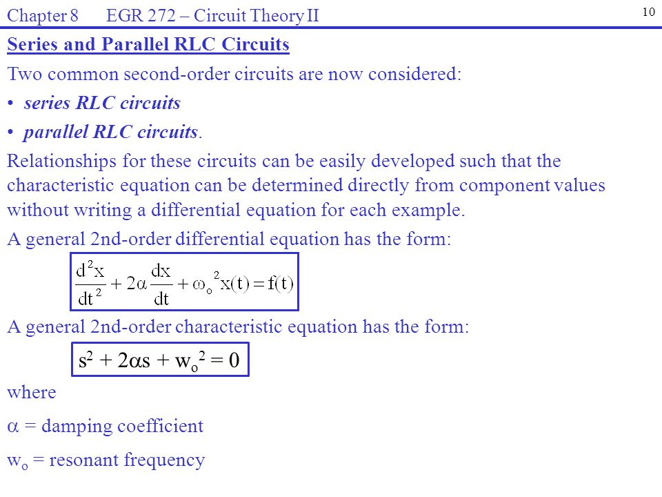 s2 + 2s + wo2 = 0 Series and Parallel RLC Circuits
