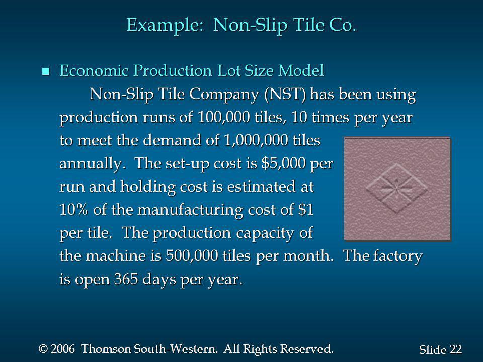 Example: Non-Slip Tile Co.