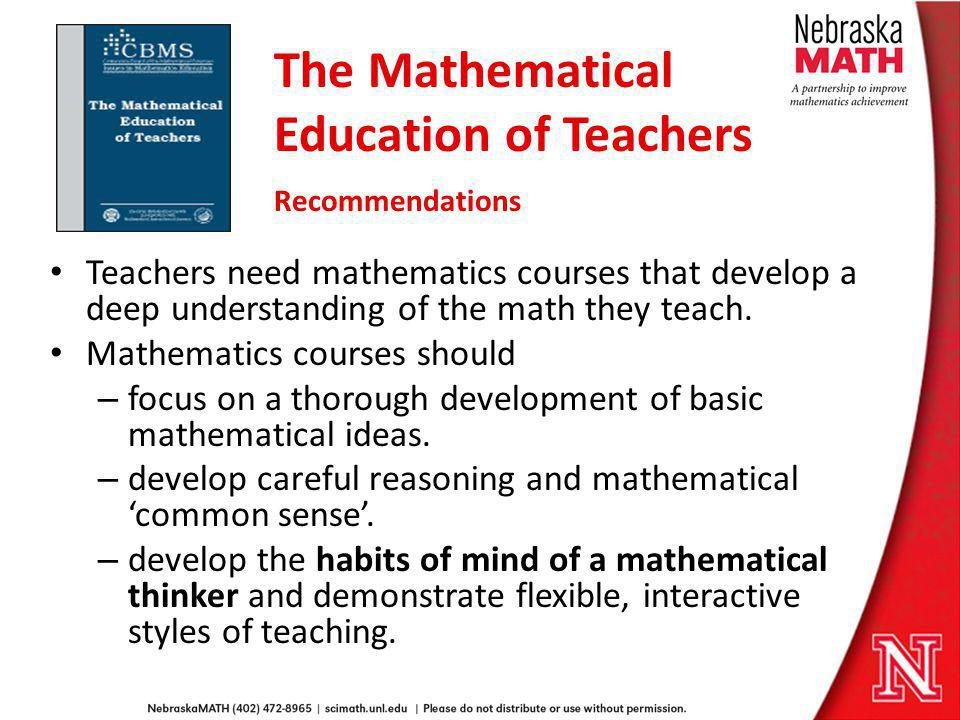 The Mathematical Education of Teachers Recommendations