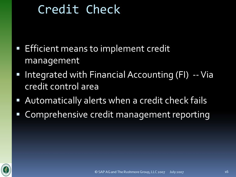 Credit Check Efficient means to implement credit management