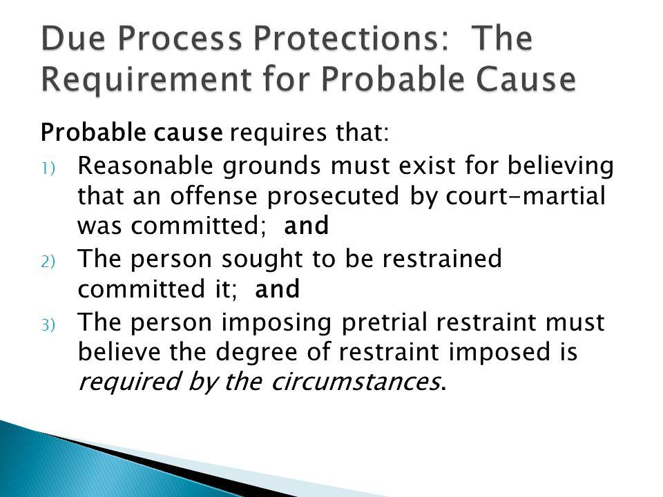Due Process Protections: The Requirement for Probable Cause