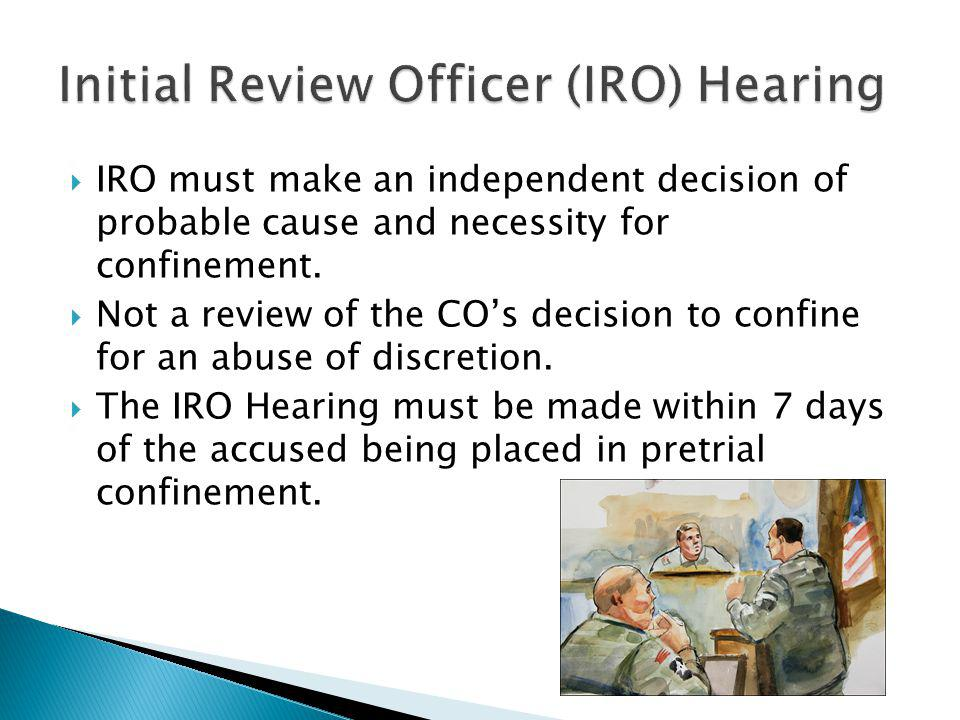 Initial Review Officer (IRO) Hearing