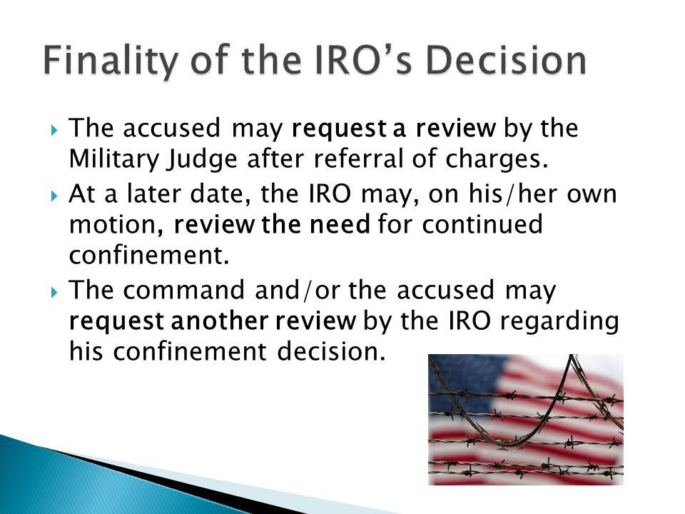 Finality of the IRO's Decision
