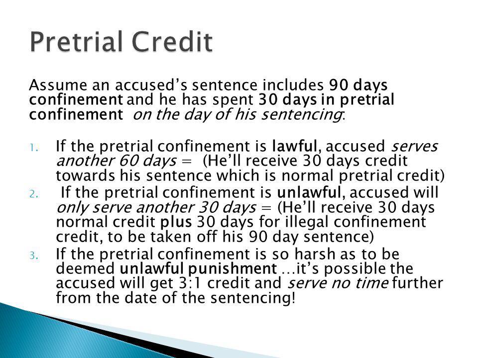 Pretrial Credit