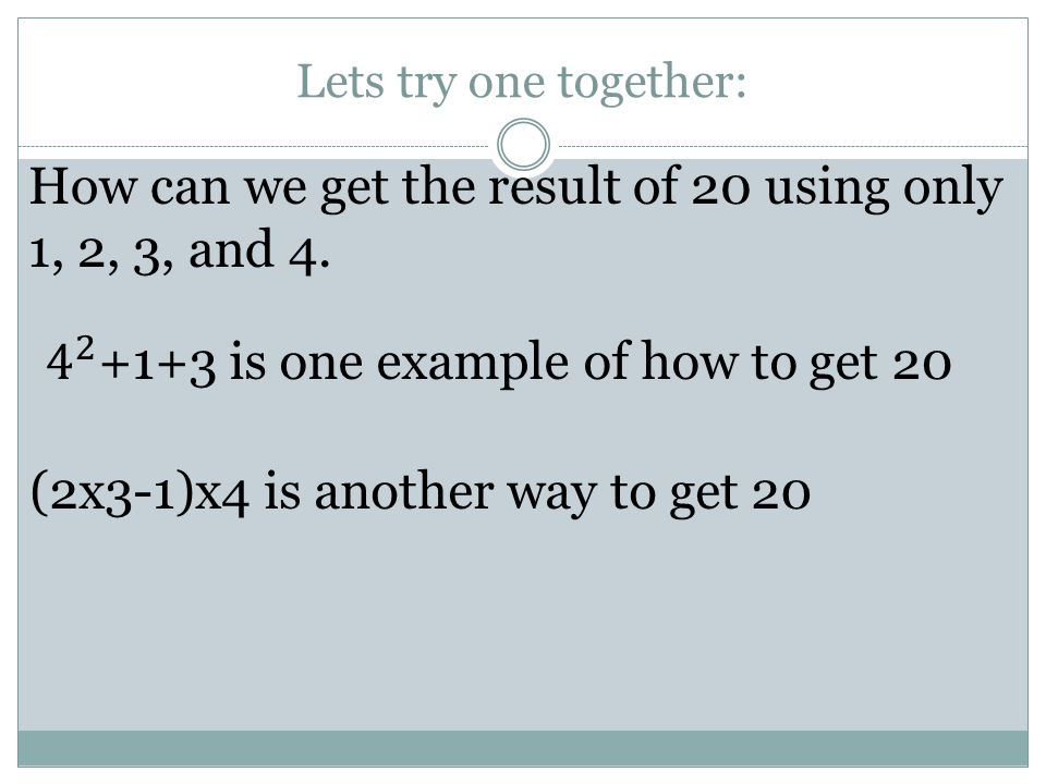 How can we get the result of 20 using only 1, 2, 3, and 4.