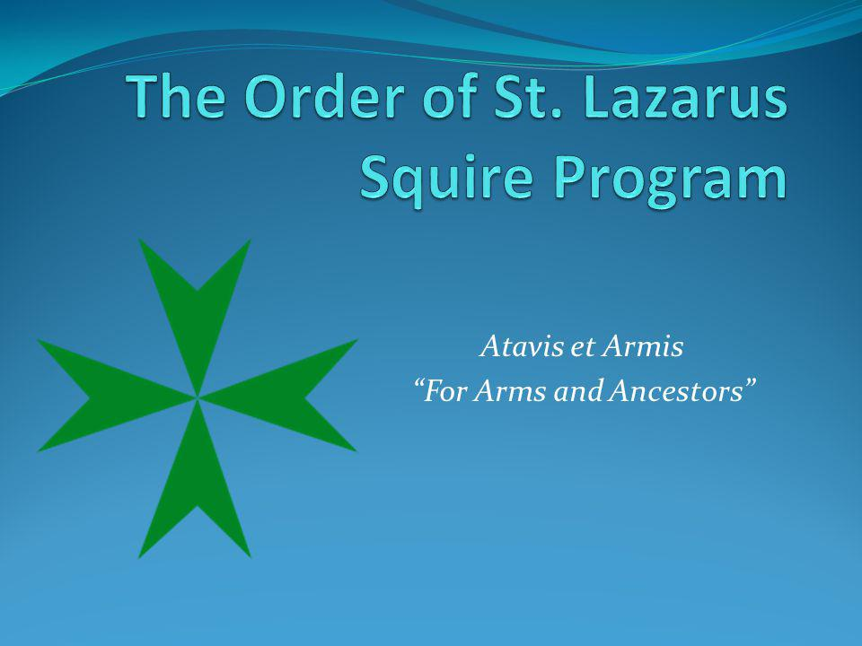 The Order of St. Lazarus Squire Program