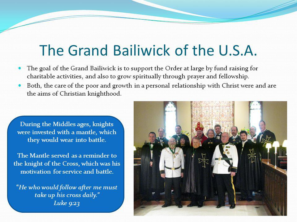 The Grand Bailiwick of the U.S.A.