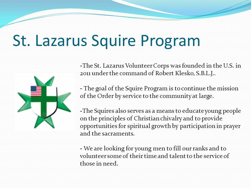 St. Lazarus Squire Program