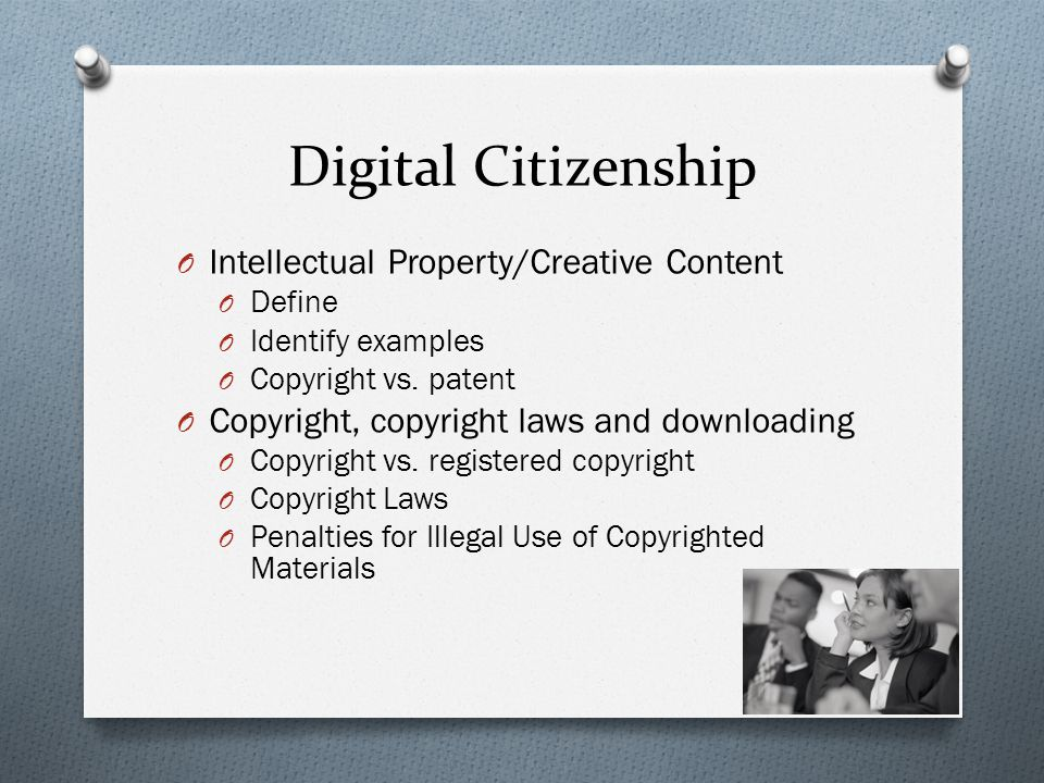 Digital Citizenship Intellectual Property/Creative Content