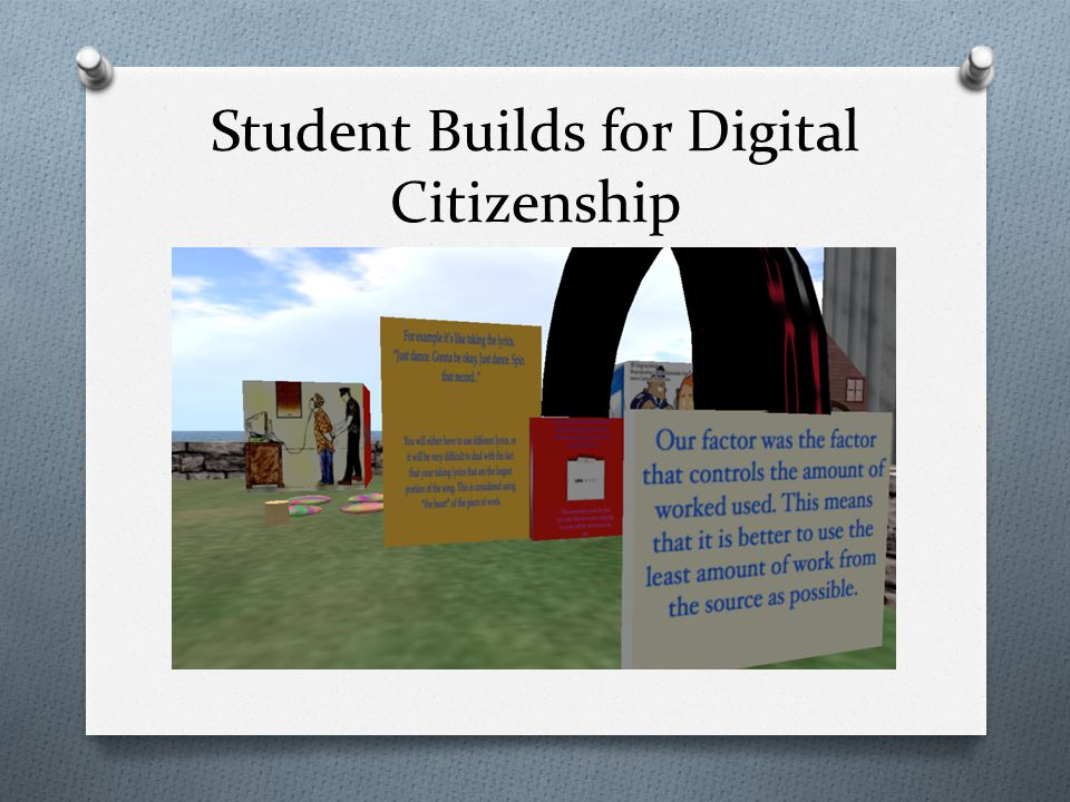 Student Builds for Digital Citizenship